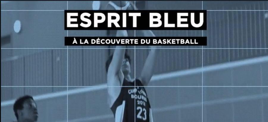 """Reportage """"Esprit Bleu"""" au cœur de la FFBB avec zoom particulier sur le pôle France !"""